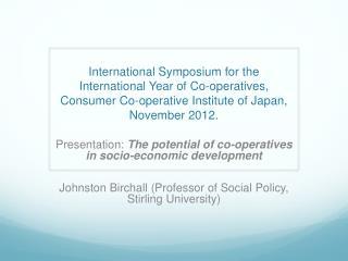 Presentation:  The potential of co-operatives in socio-economic development