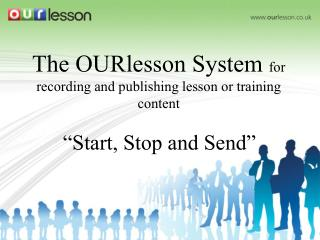 The OURlesson System  for recording and publishing lesson or training content