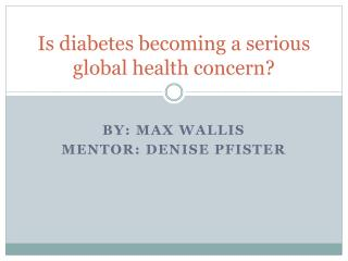 Is diabetes becoming a serious global health concern?