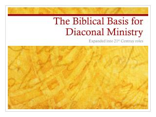 The Biblical Basis for Diaconal Ministry