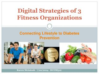 Digital Strategies of  3 Fitness Organizations