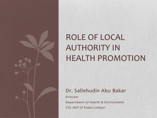 Role of local authority in Health Promotion