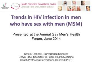 Trends in new HIV diagnoses in MSM to end 2013