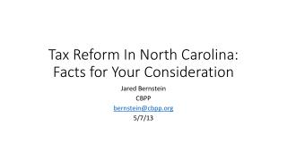 Tax Reform In North Carolina: Facts for Your Consideration