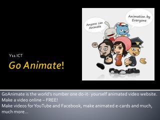 Go Animate !