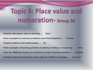 Topic 4: Place value and numeration-  Group 20