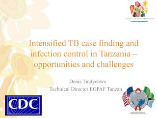 Intensified TB case finding and infection control in Tanzania   opportunities and challenges