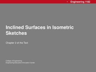 Inclined Surfaces in Isometric Sketches