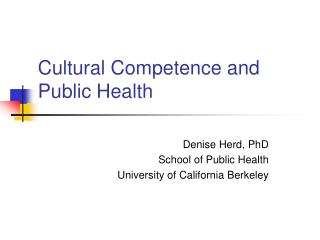 Cultural Competence and Public Health