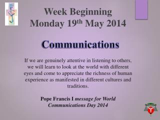 Week Beginning  Monday  19 th May 2014