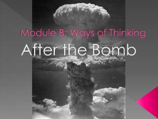 Module B: Ways of Thinking