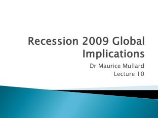 Recession 2009 Global Implications