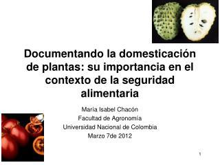 Documentando la domesticaci�n de plantas