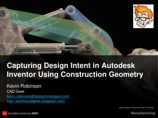 Capturing Design Intent in Autodesk Inventor Using Construction Geometry
