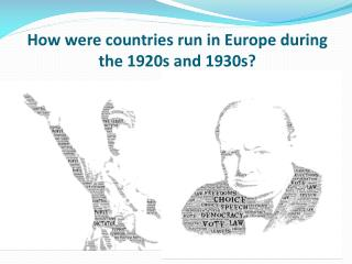How were countries run in Europe during the 1920s and 1930s?