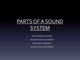 PARTS OF A SOUND SYSTEM