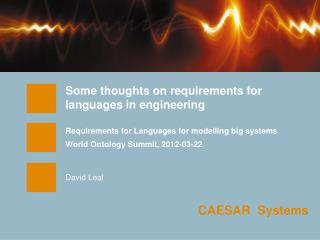 Some thoughts on requirements for languages in engineering