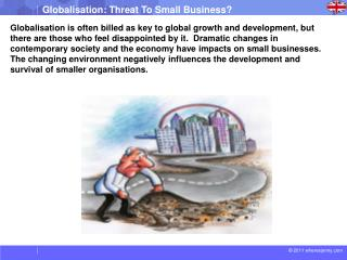 Impact of Globalization on Small Businesses – A well-known Anecdote