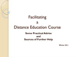 Facilitating  a  Distance Education Course