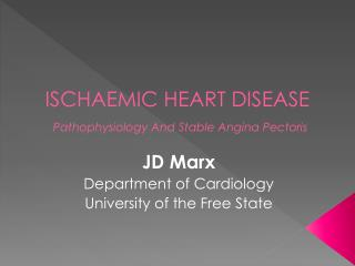 ISCHAEMIC HEART DISEASE Pathophysiology And Stable Angina Pectoris