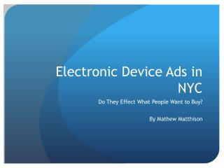 Electronic Device Ads in NYC