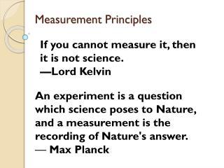 Measurement Principles