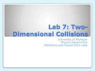 Lab 7: Two-Dimensional Collisions