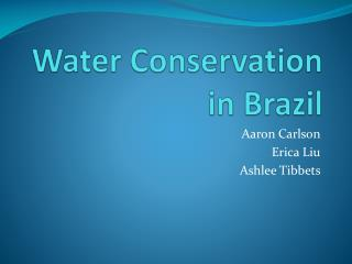 Water Conservation in Brazil