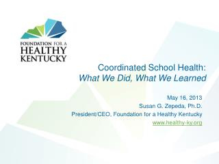 Coordinated School Health:  What We Did, What We Learned