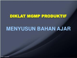 DIKLAT MGMP PRODUKTIF