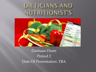 Dieticians and Nutritionist's