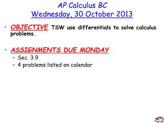 AP  Calculus  BC Wednesday ,  30 October 2013