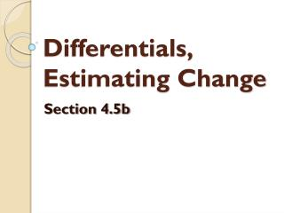 Differentials, Estimating Change