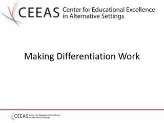 Making Differentiation Work