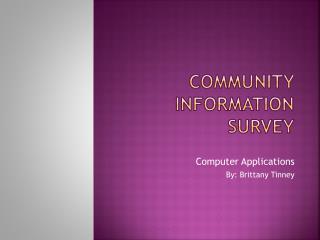 Community Information Survey