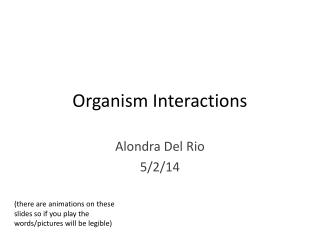 Organism Interactions