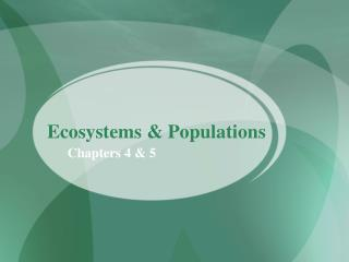 Ecosystems & Populations