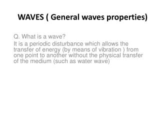WAVES ( General waves properties)