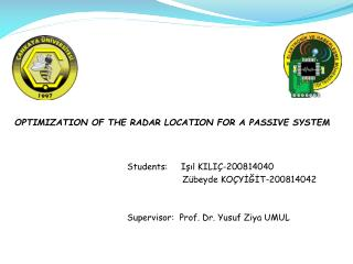 O PTIMIZATION OF THE RADAR LOCATION FOR A PASSIVE SYSTEM