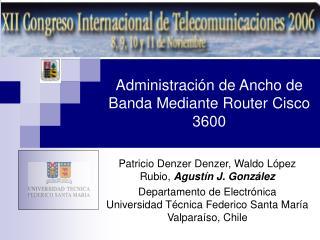 Administraci n de Ancho de Banda Mediante Router Cisco 3600