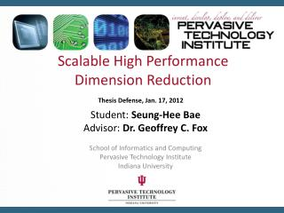 Scalable High Performance  Dimension Reduction