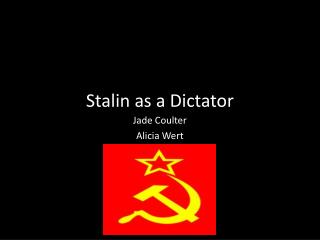 Stalin as a Dictator