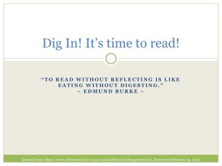 Dig In! It's time to read!