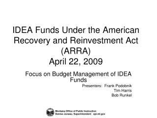 IDEA Funds Under the American Recovery and Reinvestment Act ARRA April 22, 2009