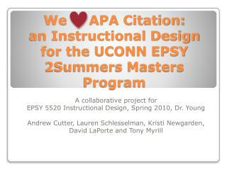 We     APA Citation:  an Instructional Design for the UCONN EPSY 2Summers Masters Program