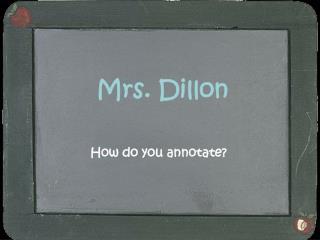 Mrs. Dillon