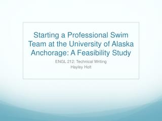 Starting a Professional Swim Team at the University of Alaska Anchorage: A Feasibility Study