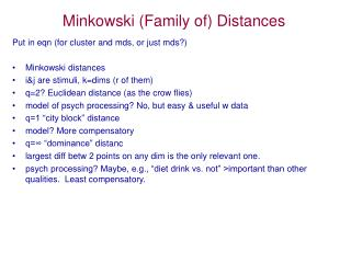 Minkowski  (Family of) Distances