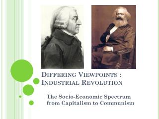 Differing Viewpoints : Industrial Revolution