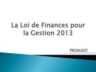 La Loi de Finances pour la Gestion 2013